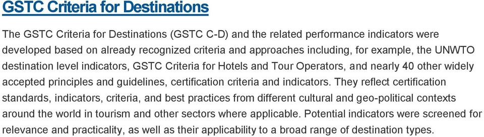 guidelines, certification criteria and indicators.