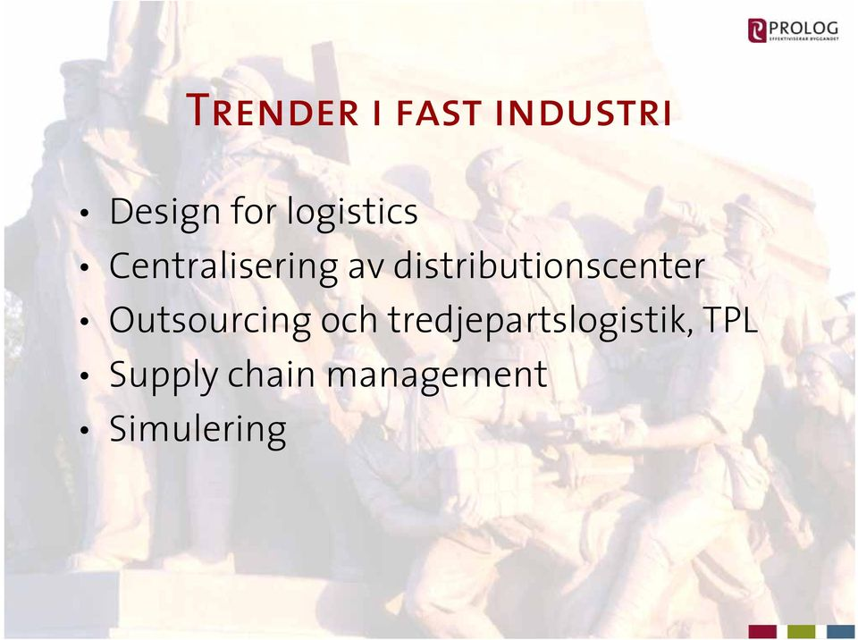 distributionscenter Outsourcing och