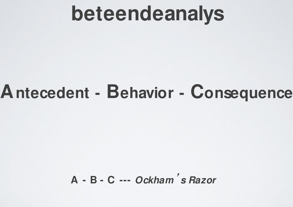 Behavior -