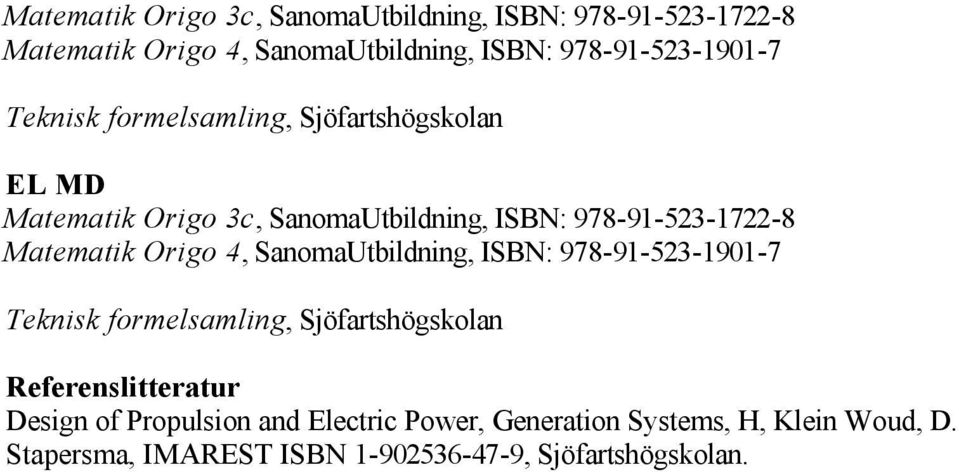 of Propulsion and Electric Power, Generation Systems, H, Klein Woud, D.