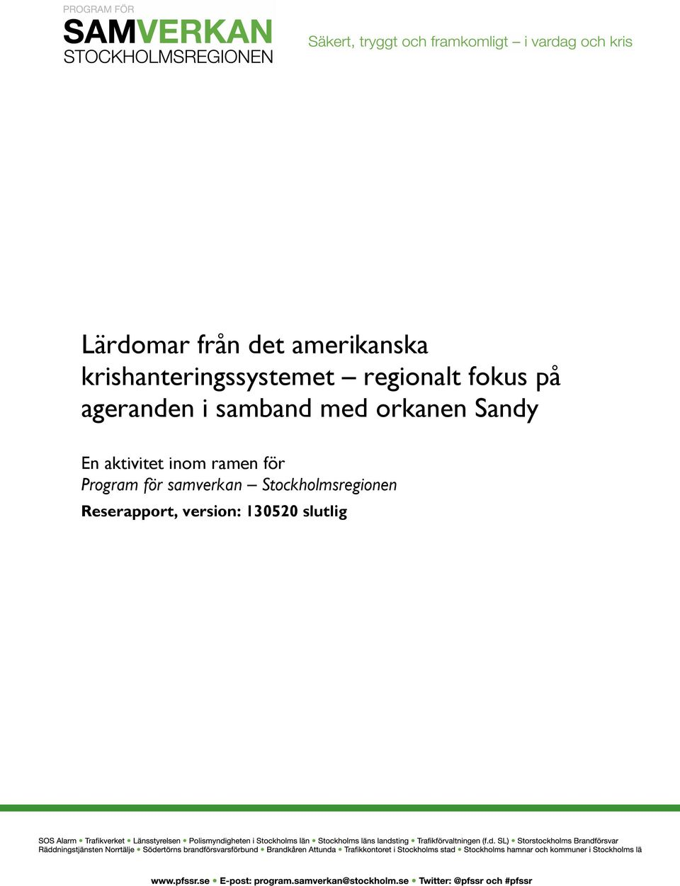 Sandy En aktivitet inom ramen för Program för