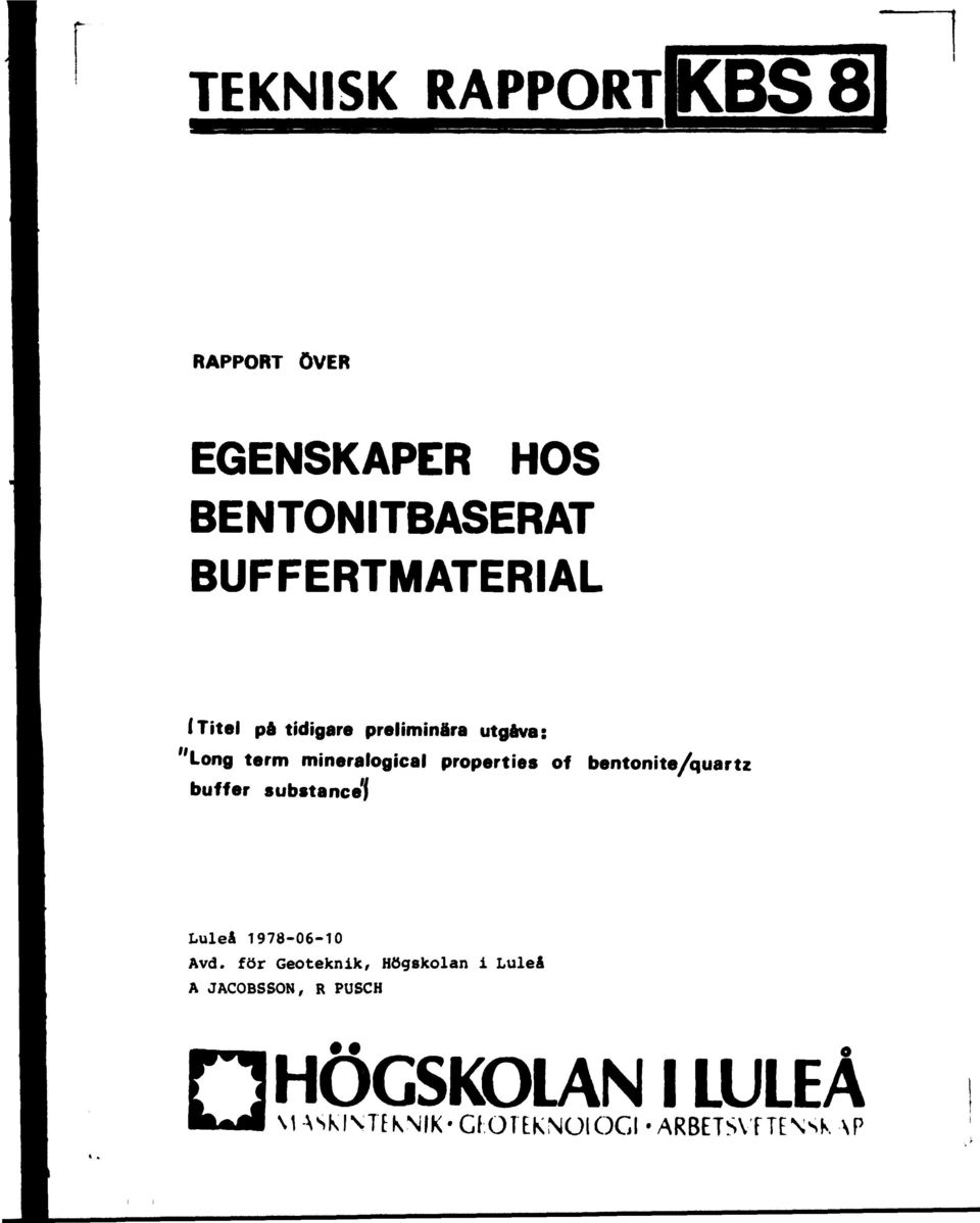 buffer substance 1 ) bentonite/quartz Luleå 1978-06-10 Avd.