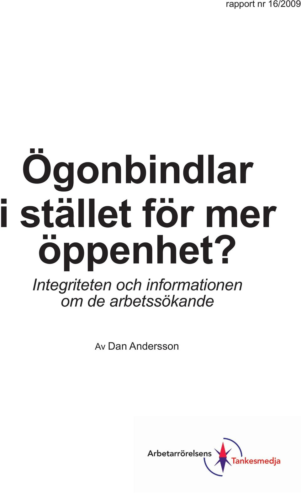 Integriteten och informationen