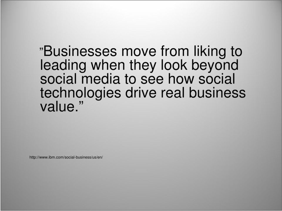 social technologies drive real business