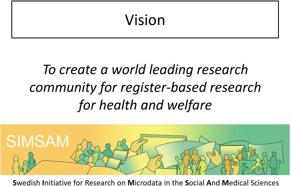 health and welfare Swedish Initiative for