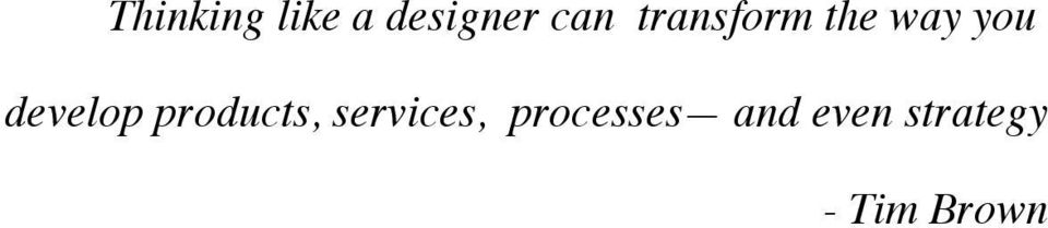 products, services, processes
