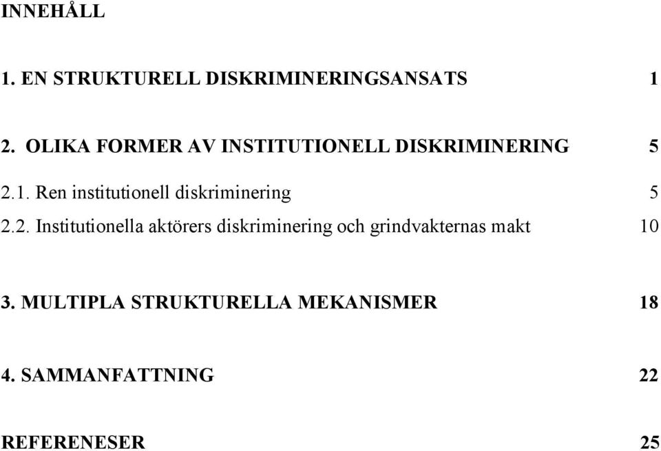 Ren institutionell diskriminering 5 2.
