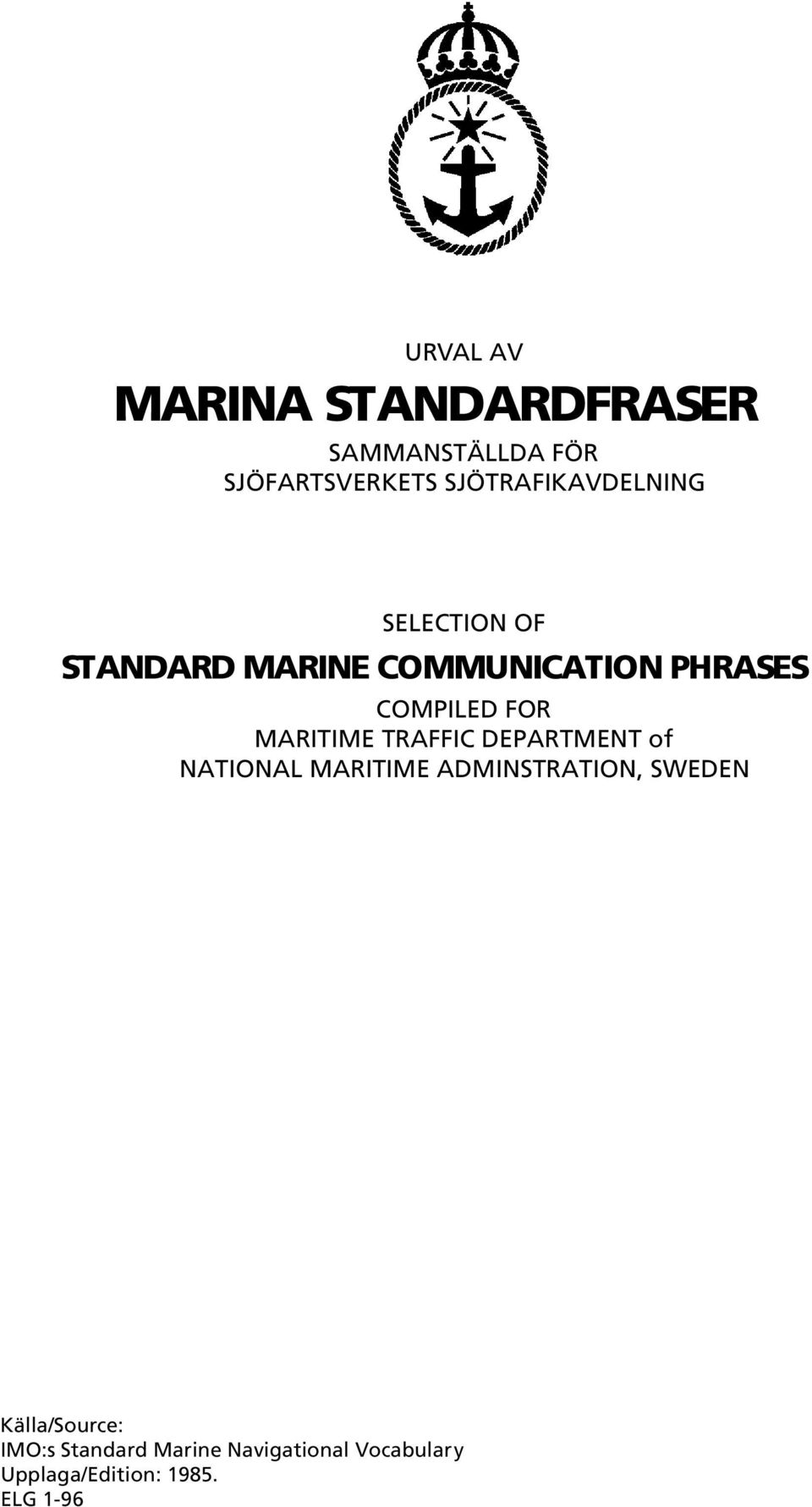 COMPILED FOR MARITIME TRAFFIC DEPARTMENT of NATIONAL MARITIME ADMINSTRATION,