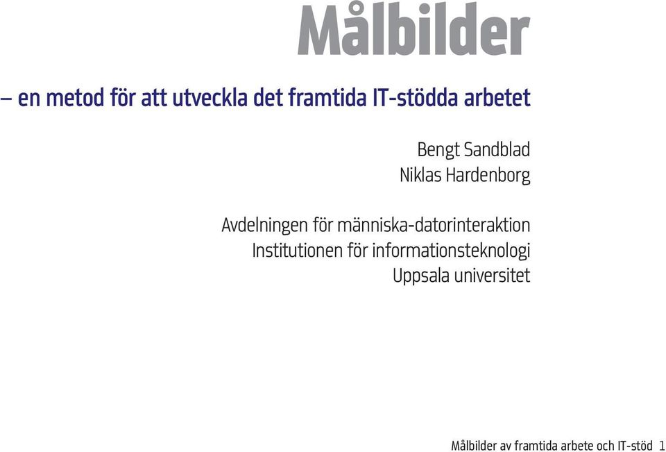 människa-datorinteraktion Institutionen för