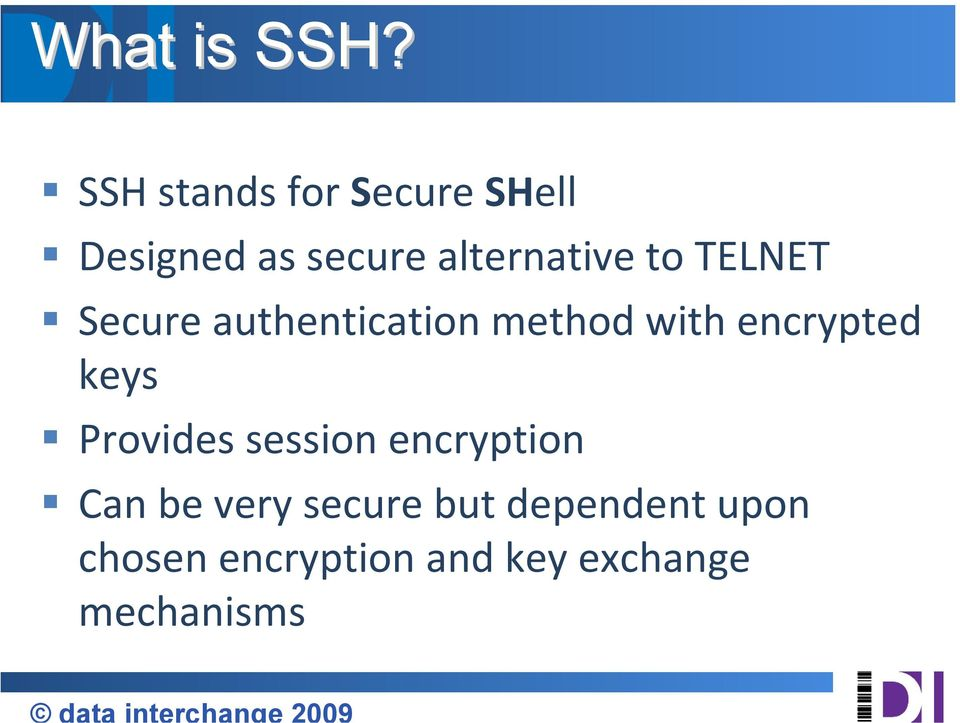 to TELNET Secure authentication method with encrypted keys