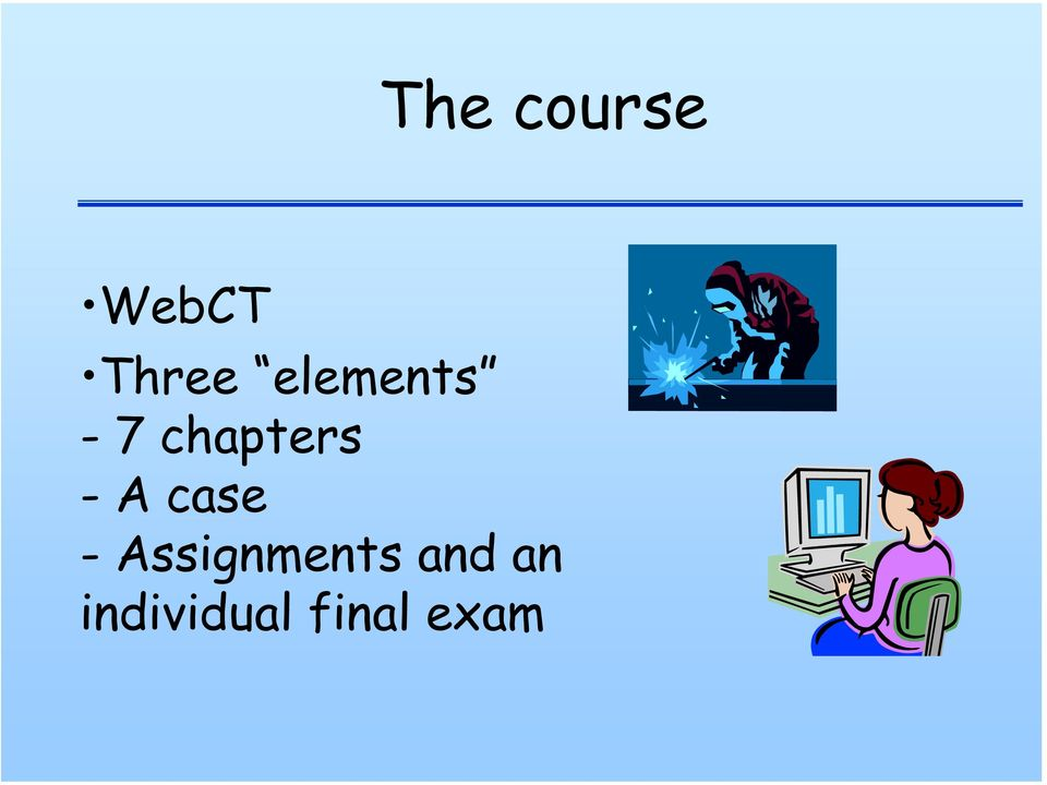case - Assignments and