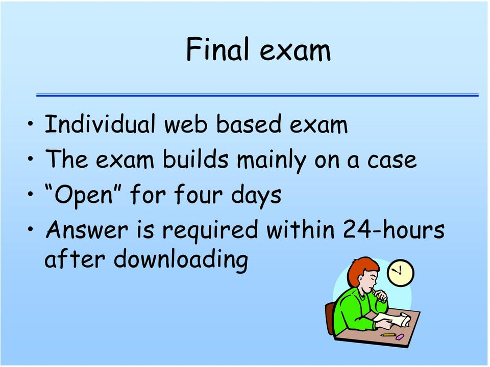 case Open for four days Answer is