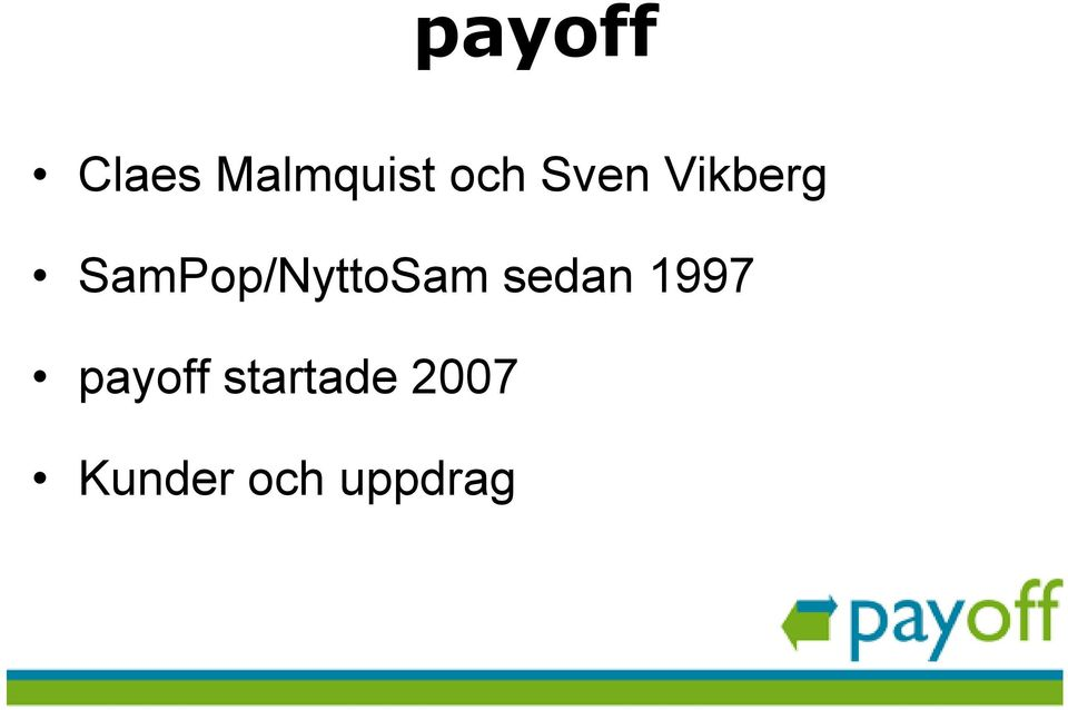 SamPop/NyttoSam sedan 1997