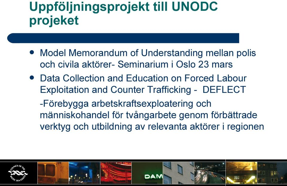 Exploitation and Counter Trafficking - DEFLECT -Förebygga arbetskraftsexploatering och