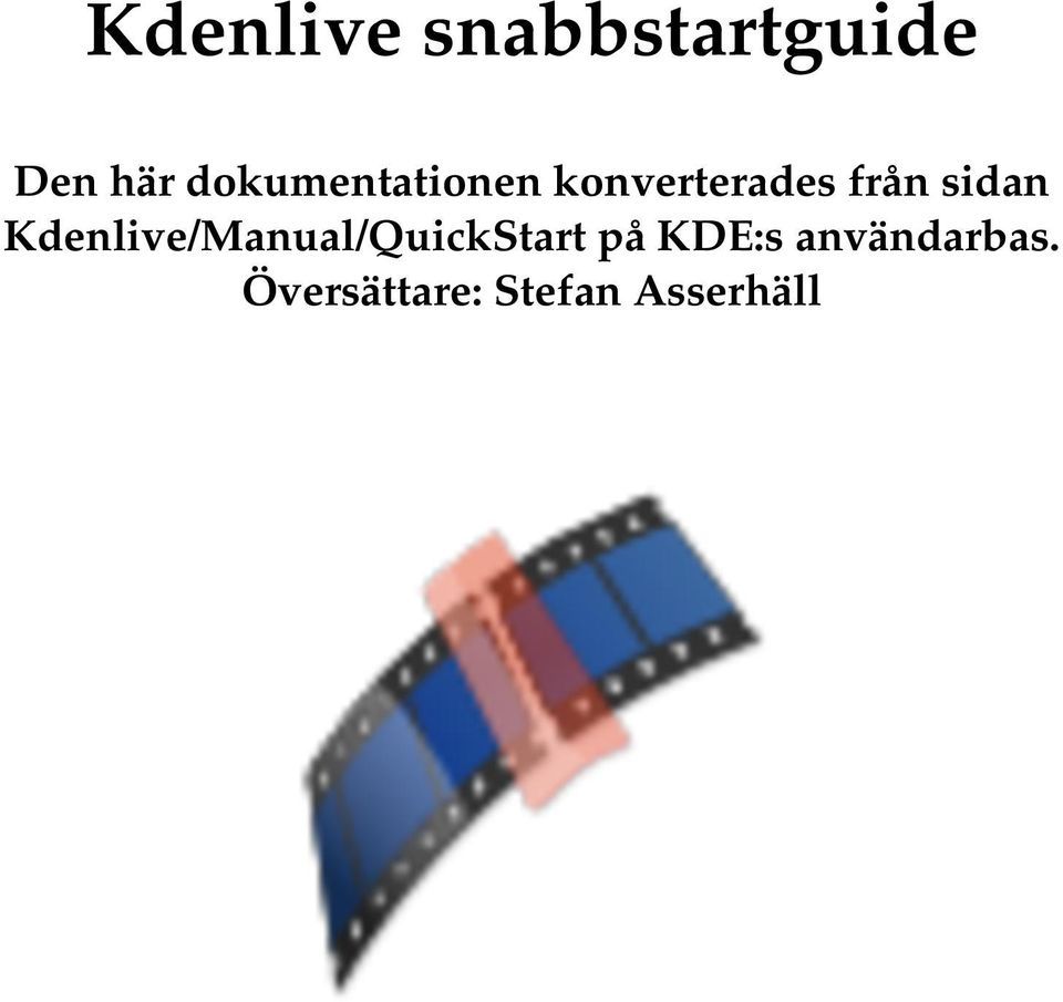 Kdenlive/Manual/QuickStart på