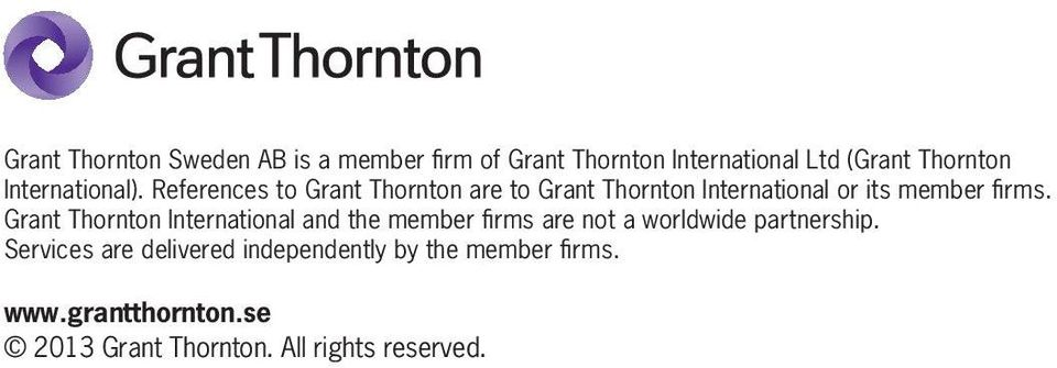 References to Grant Thornton are to Grant Thornton International or its member firms.