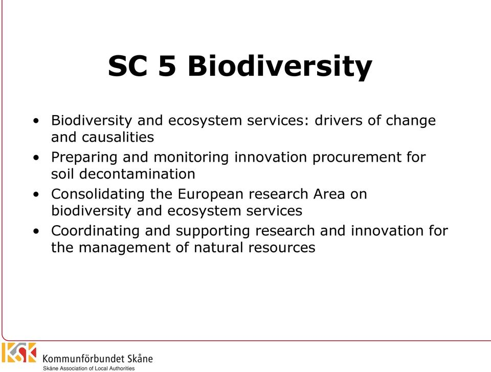 decontamination Consolidating the European research Area on biodiversity and