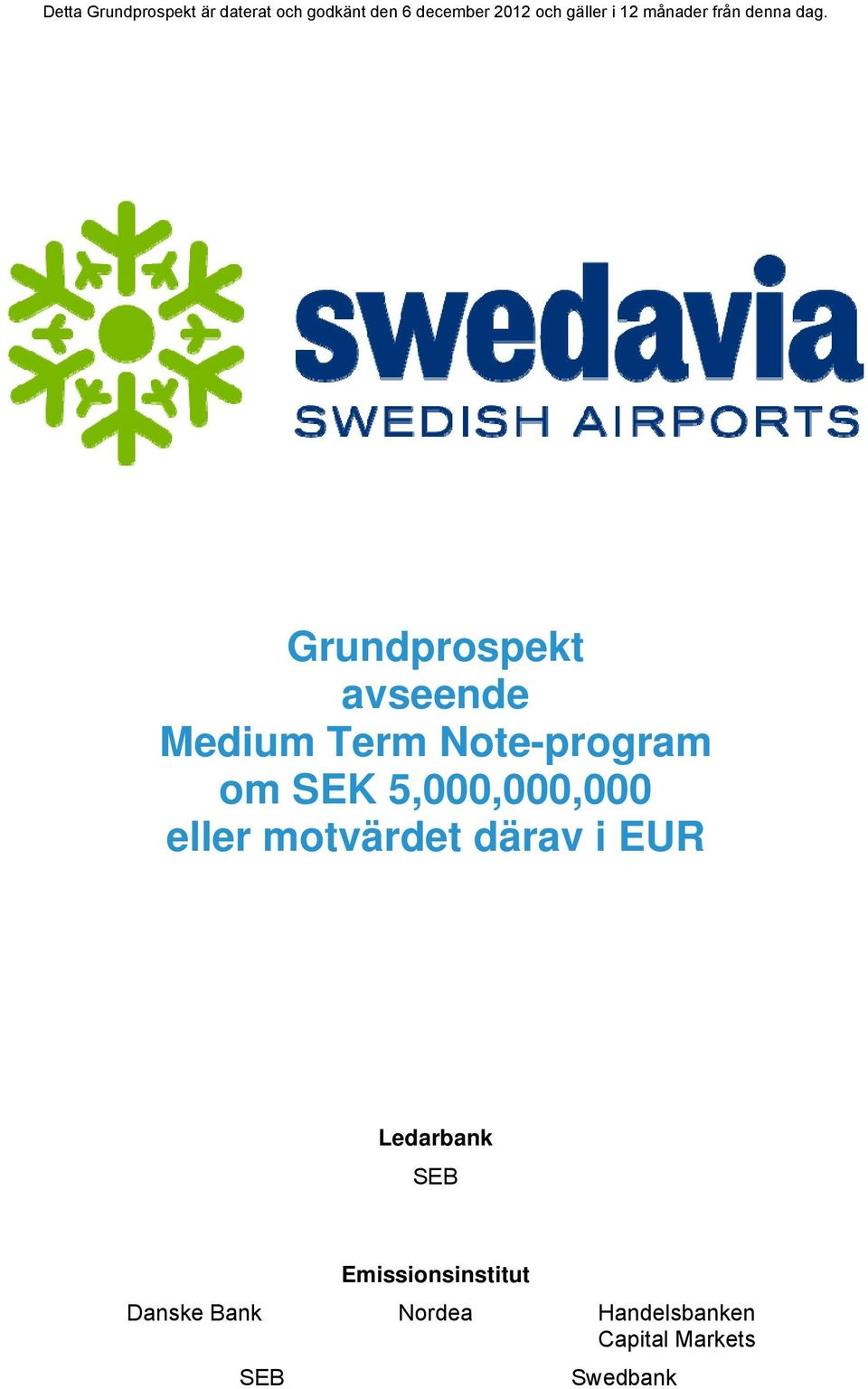 Grundprospekt avseende Medium Term Note-program om SEK 5,000,000,000