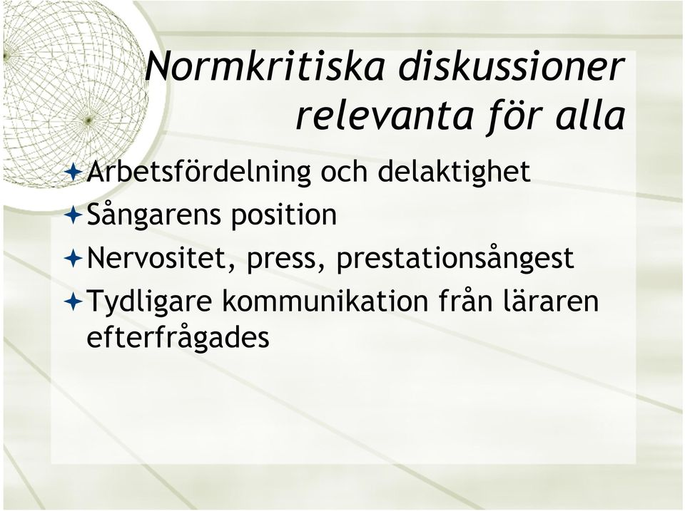 position ª Nervositet, press, prestationsångest