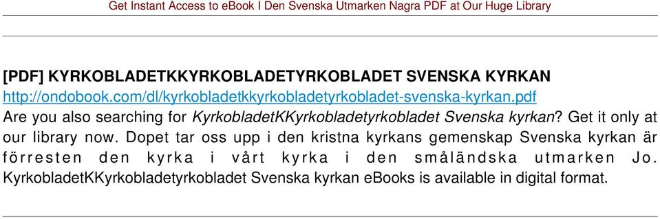 pdf Are you also searching for KyrkobladetKKyrkobladetyrkobladet Svenska kyrkan?