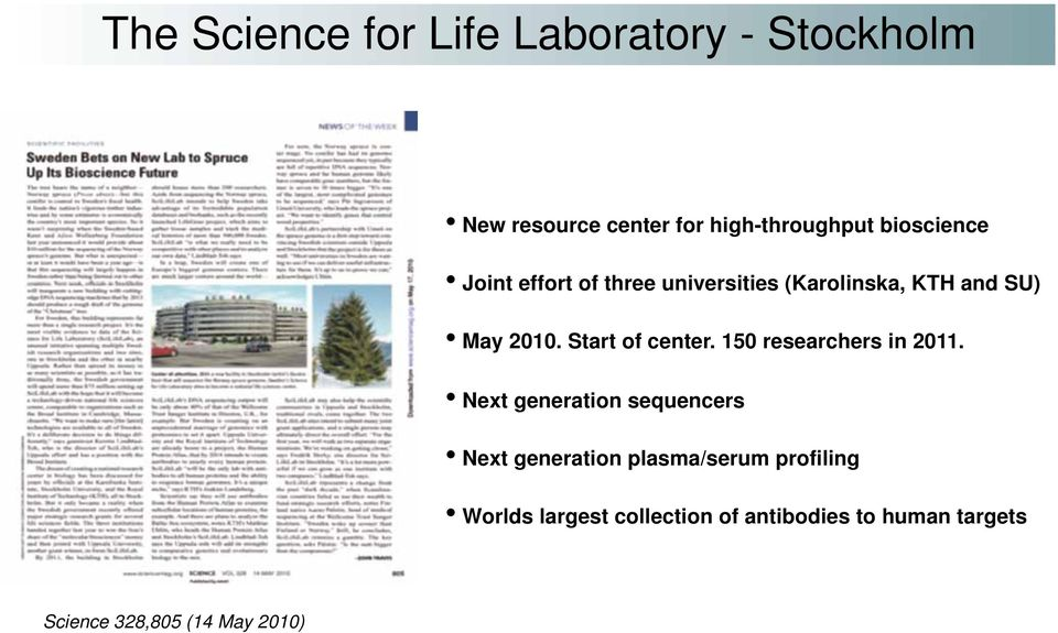 Start of center. 150 researchers in 2011.