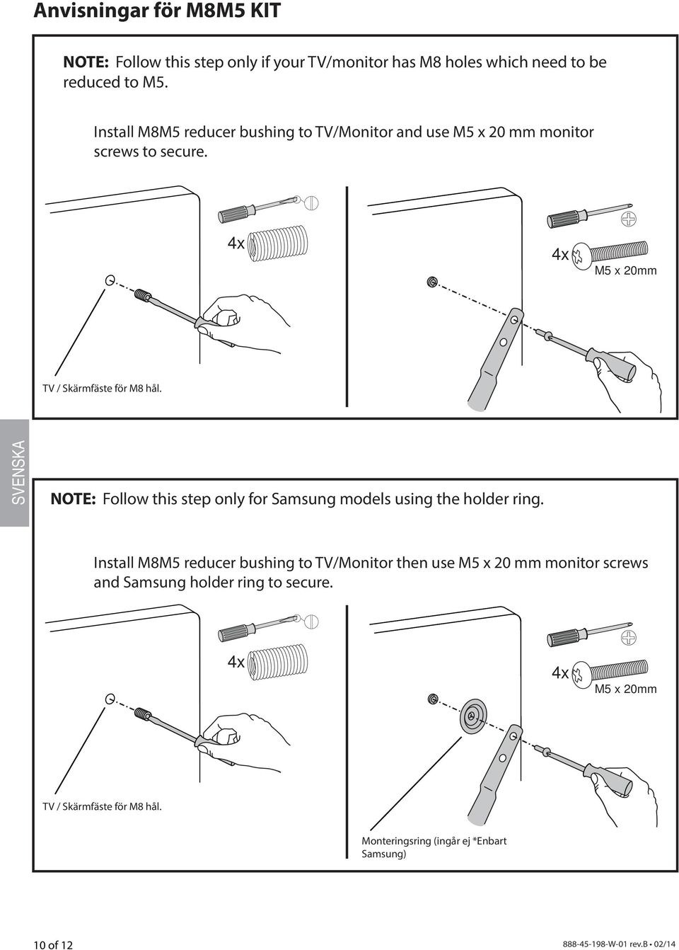 NOTE: Follow this step only for Samsung models using the holder ring.