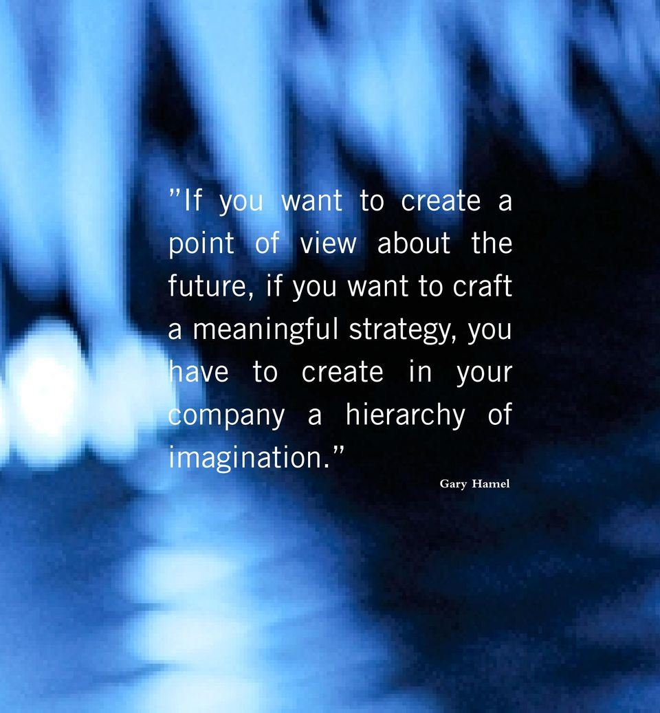 meaningful strategy, you have to create in