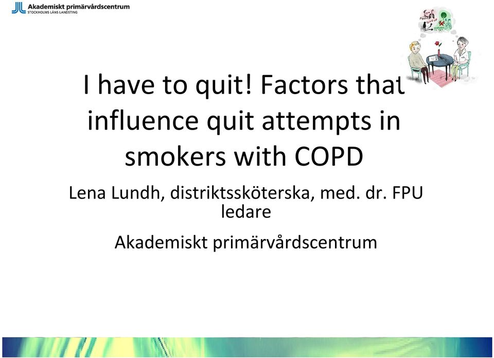 attempts in smokers with COPD,