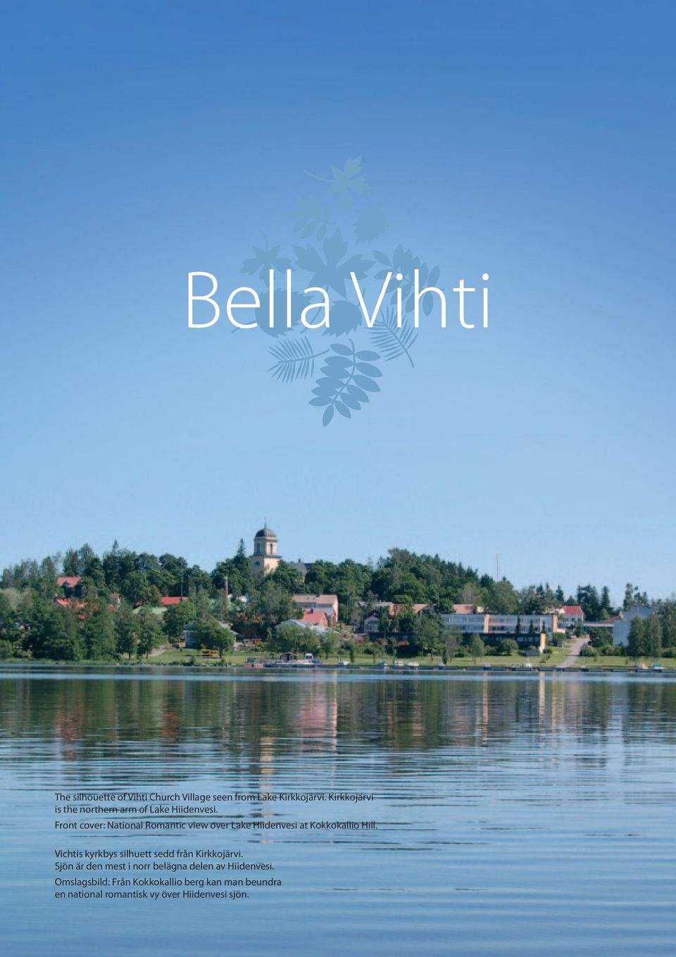 Front cover: National Romantic view over Lake Hiidenvesi at Kokkokallio Hill.