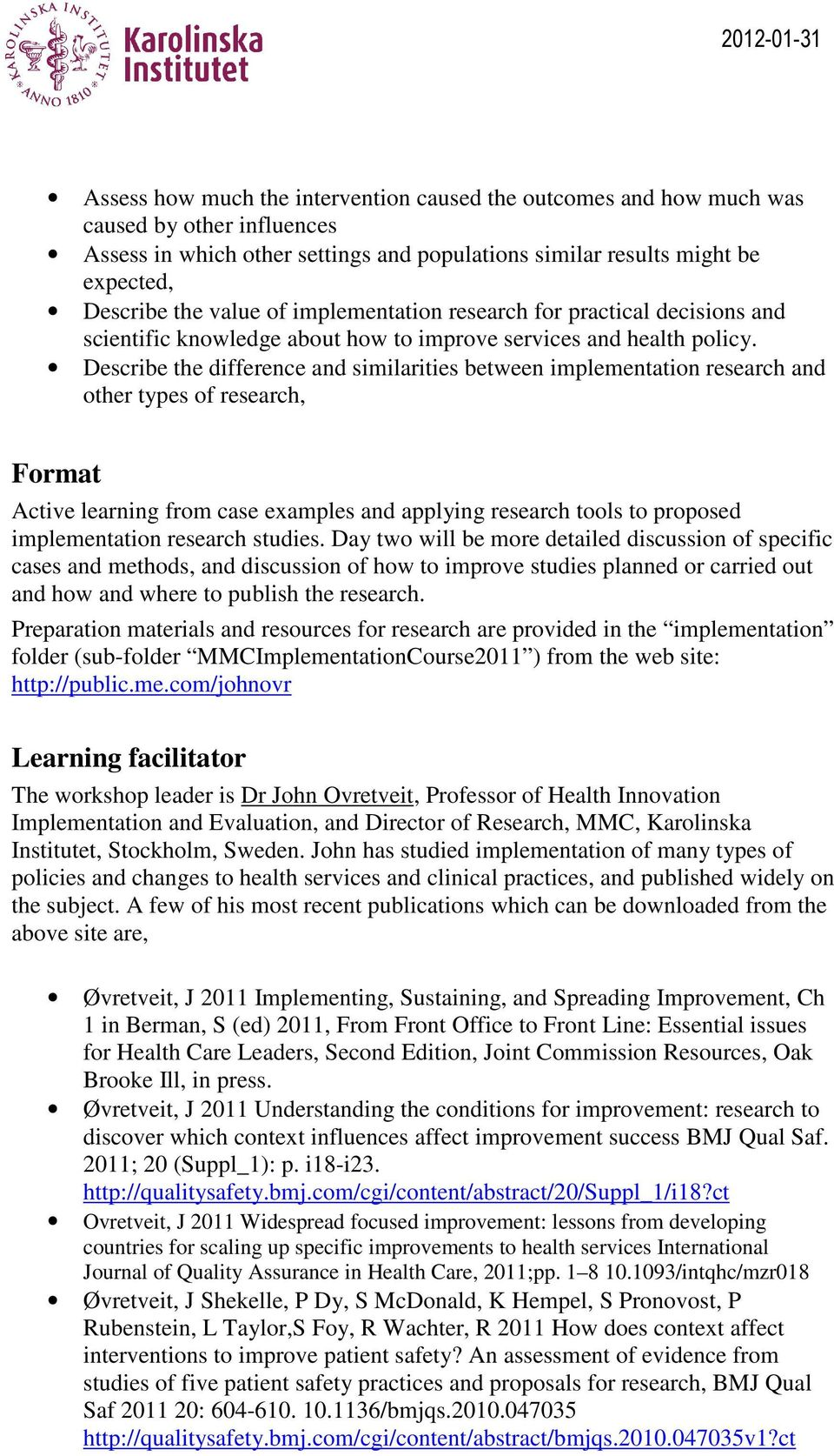 Describe the difference and similarities between implementation research and other types of research, Format Active learning from case examples and applying research tools to proposed implementation