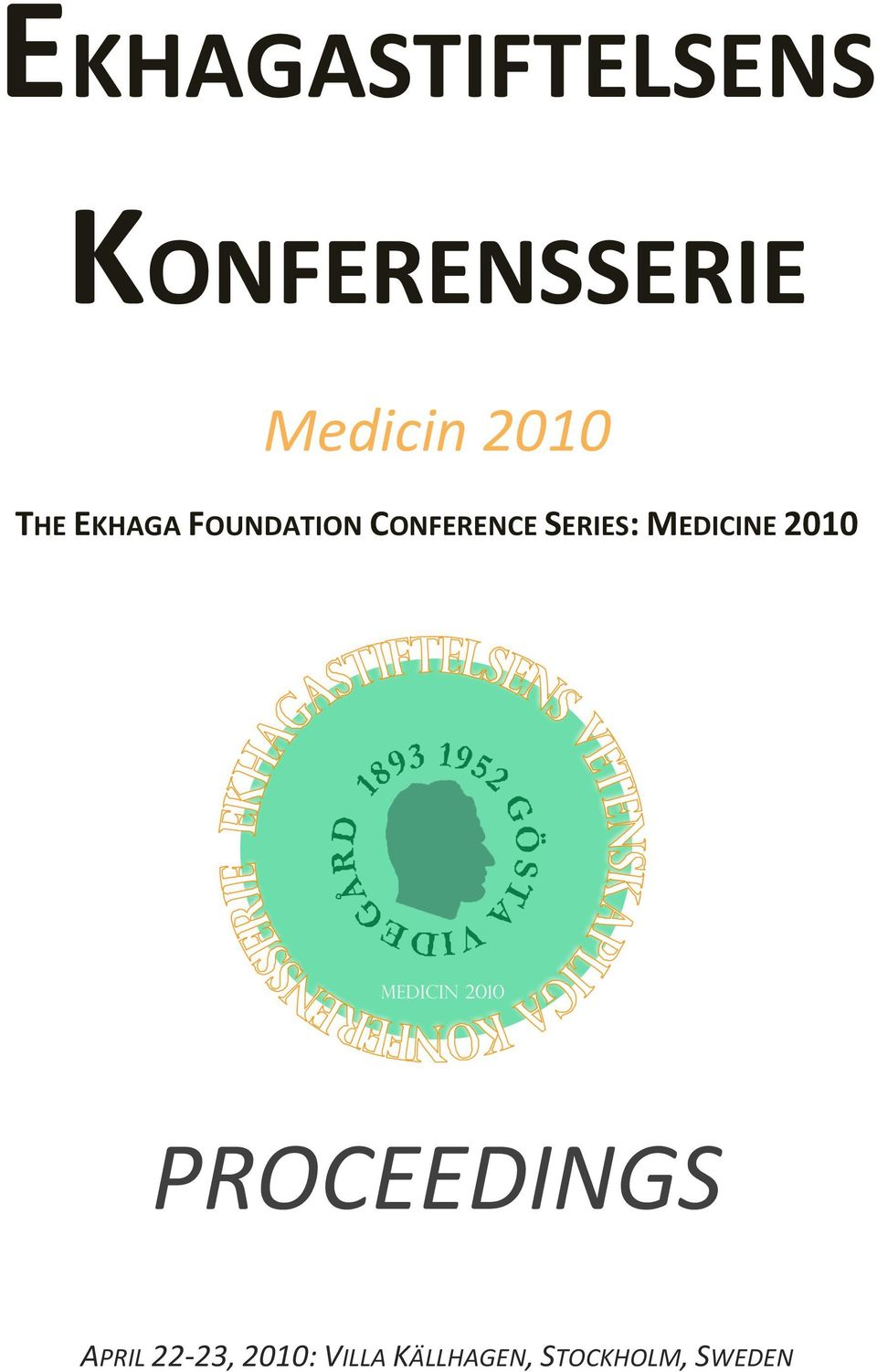 SERIES: MEDICINE 2010 PROCEEDINGS APRIL