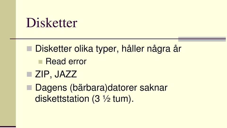 error ZIP, JAZZ Dagens
