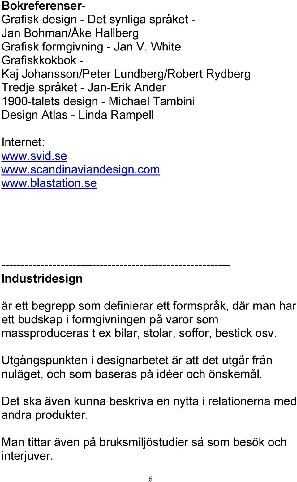 scandinaviandesign.com www.blastation.