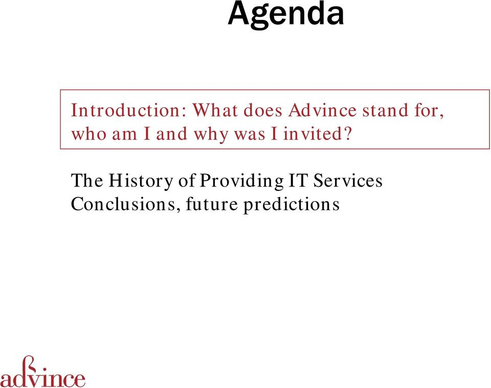 The History of Providing IT Services Conclusions,