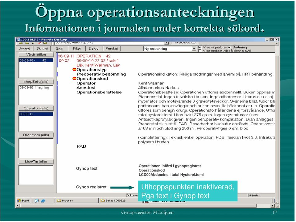 Gynop text Gynop registret Operationen införd i gynopregistret