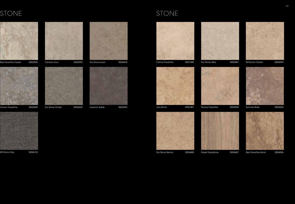 Cinder SS5S4433 Ceramic Sable SS5S3593 Jura Stone SS5S7401 Noche Travertine SS5S4590 Summer Slate