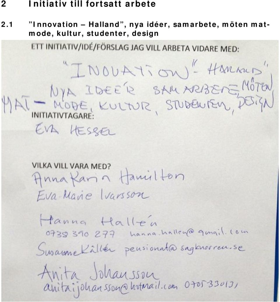 1 Innovation Halland, nya