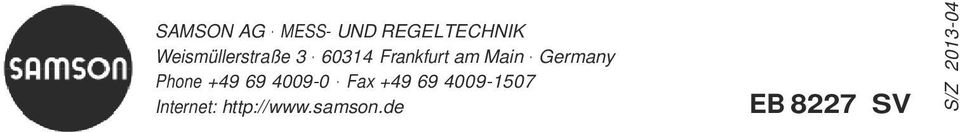 Germany Phone +49 69 4009-0 Fax +49 69