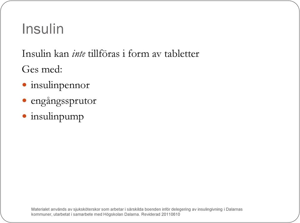 tabletter Ges med: