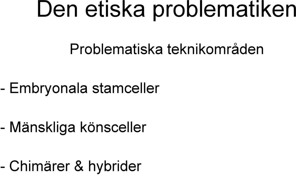 Embryonala stamceller -
