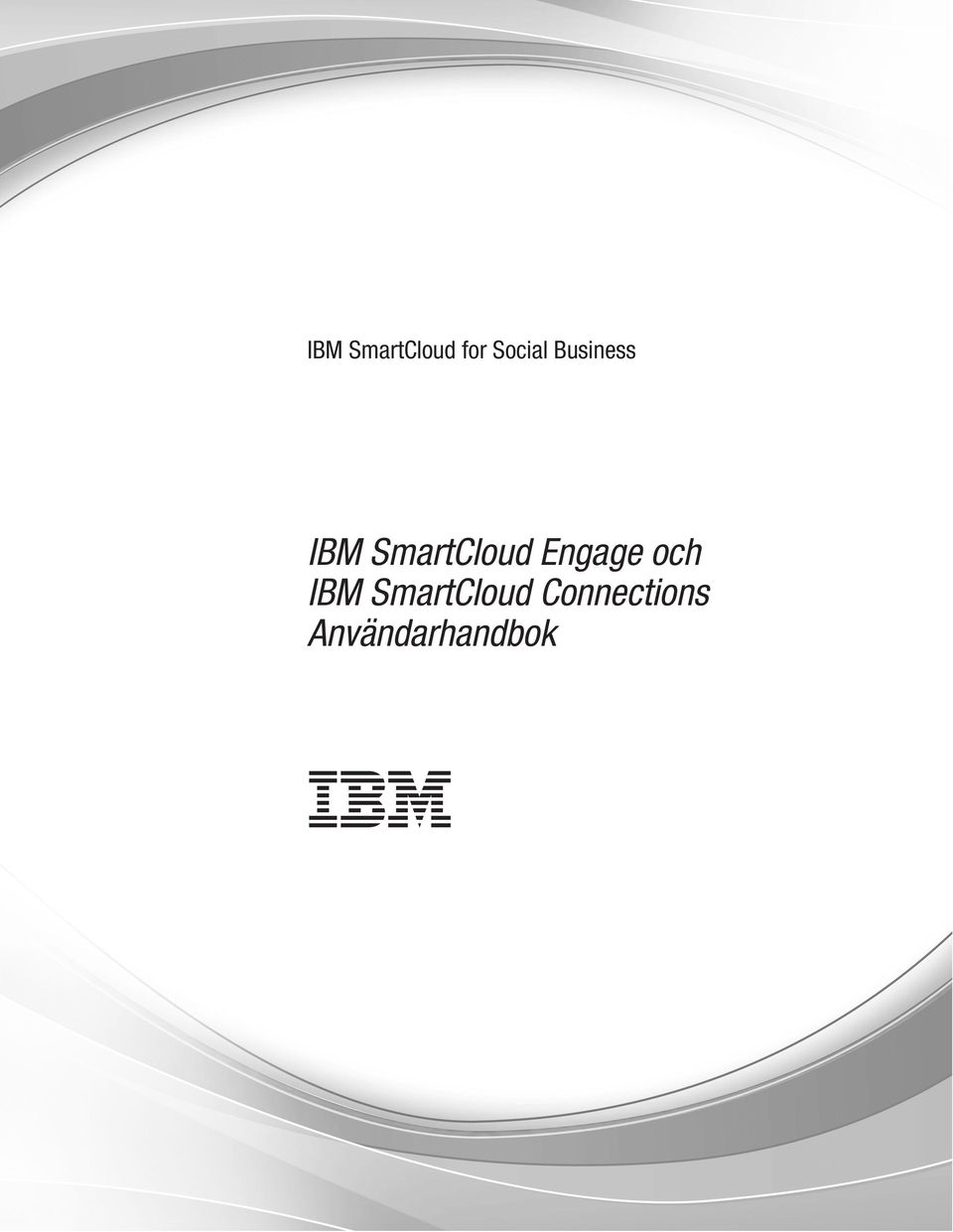 Engage och IBM SmartCloud