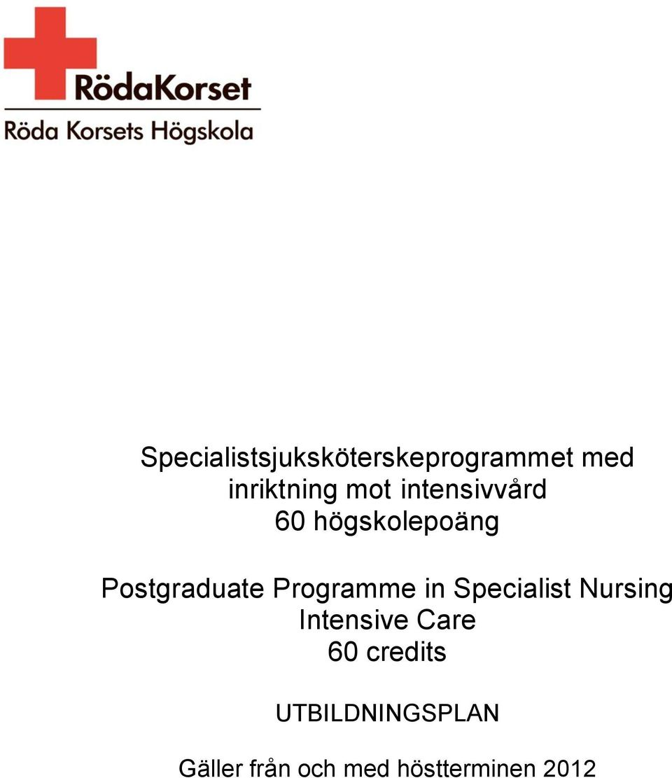 Programme in Specialist Nursing Intensive Care 60