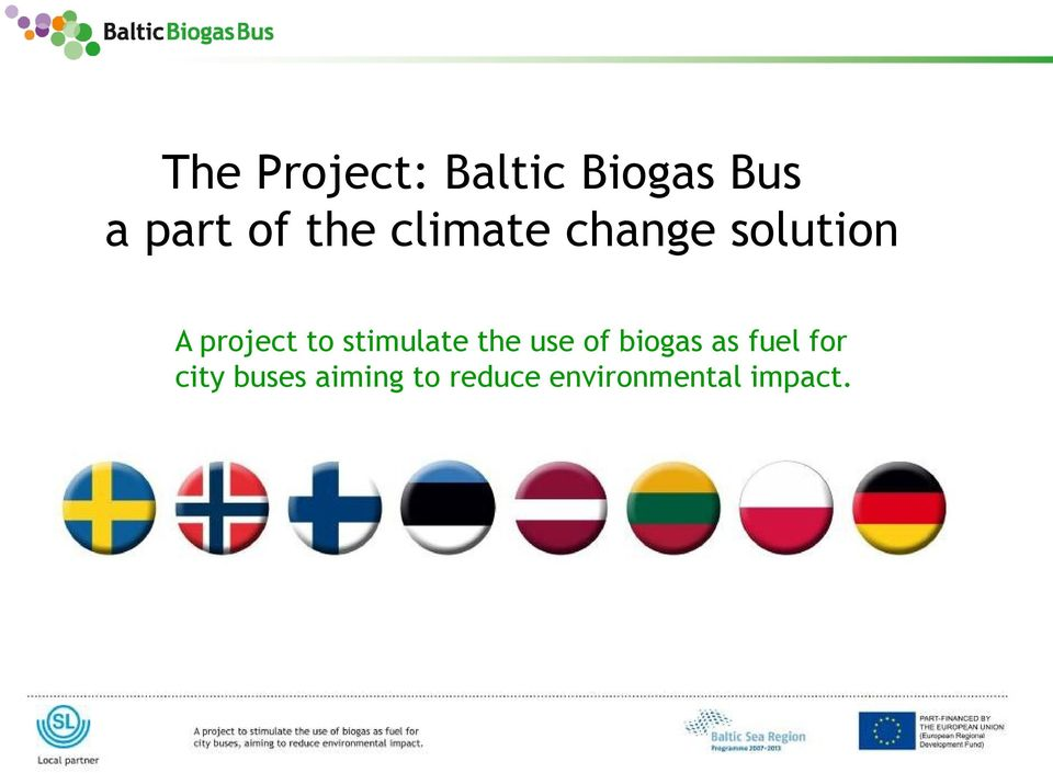 the use of biogas as fuel for city buses aiming