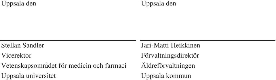 farmaci Uppsala universitet Jari-Matti