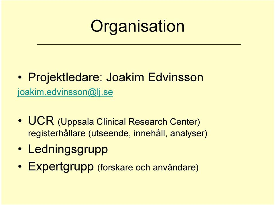 se UCR (Uppsala Clinical Research Center)