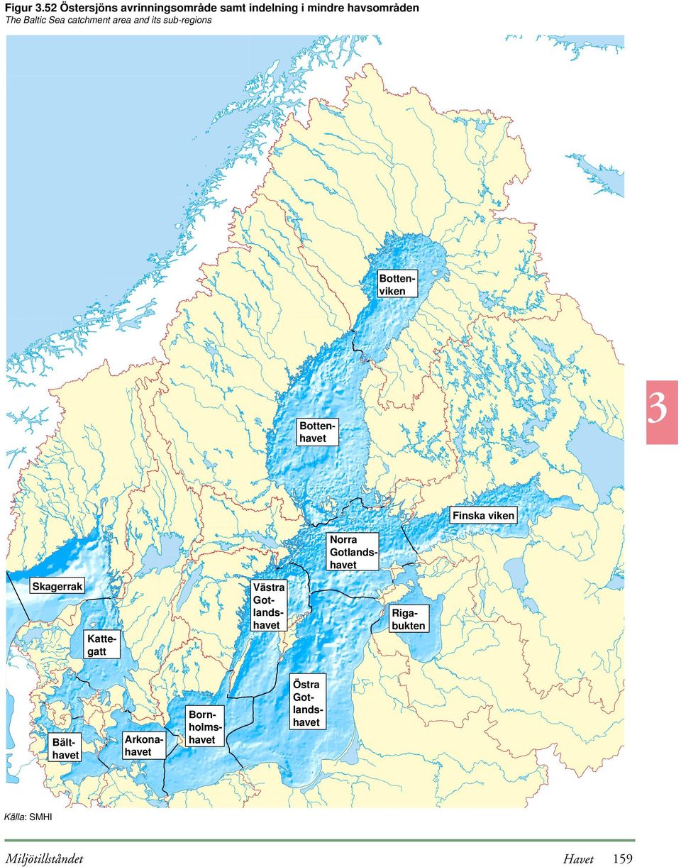 Sea catchment area and its sub-regions Bottenviken Bottenhavet Finska viken