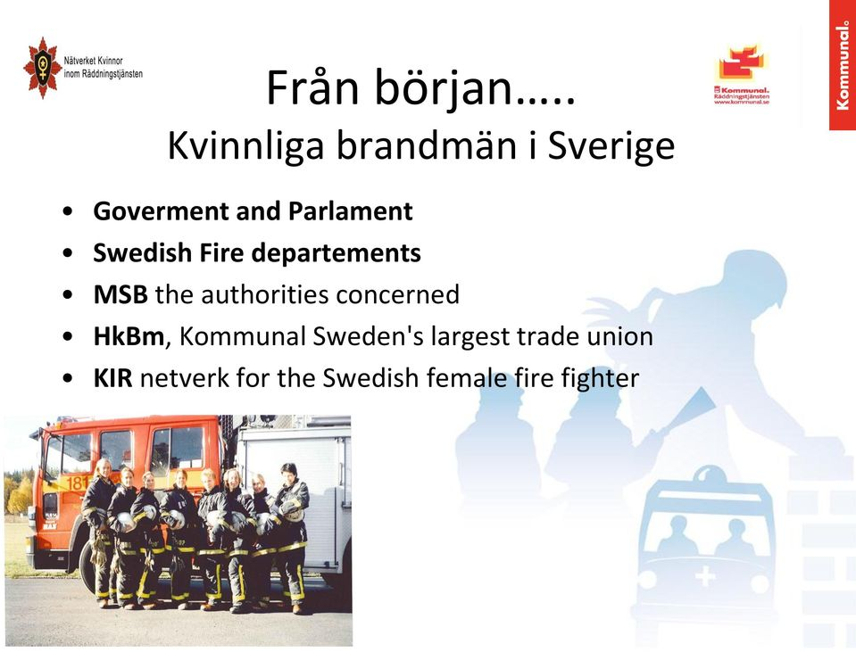 Parlament Swedish Fire departements MSB the