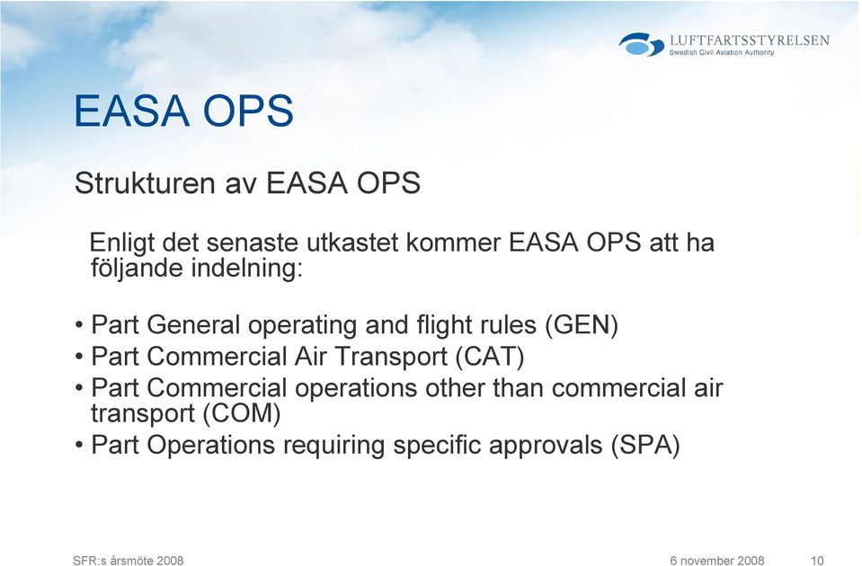 Transport (CAT) Part Commercial operations other than commercial air transport (COM)
