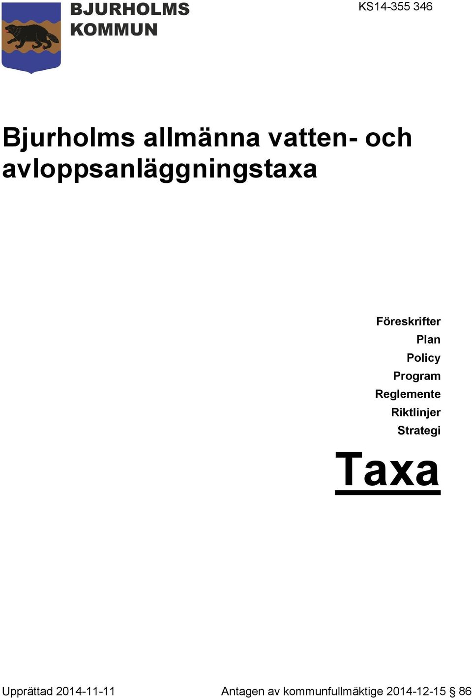 Program Reglemente Riktlinjer Strategi Taxa