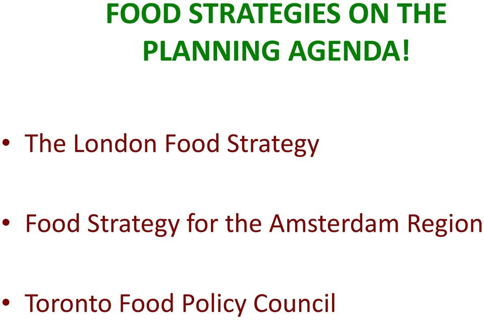 The London Food Strategy Food